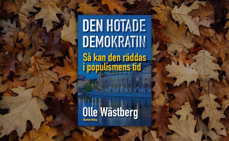 Krister Thelin: Ingen bättre skickad än Wästberg att beskriva den hotade demokratin